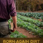 Born Again Dirt by Noah Sanders