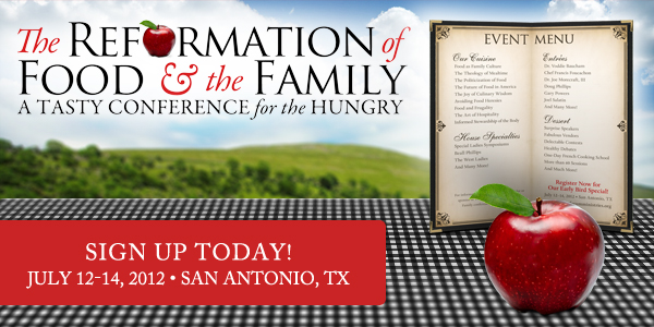 Reformation of Food and the Family Conference