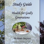 Health for Godly Generations Study Guide