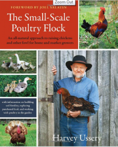 Small Scale Poultry Flock by Harvey Ussery